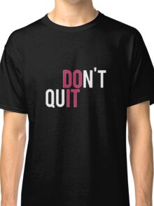 DO IT Classic T-Shirt