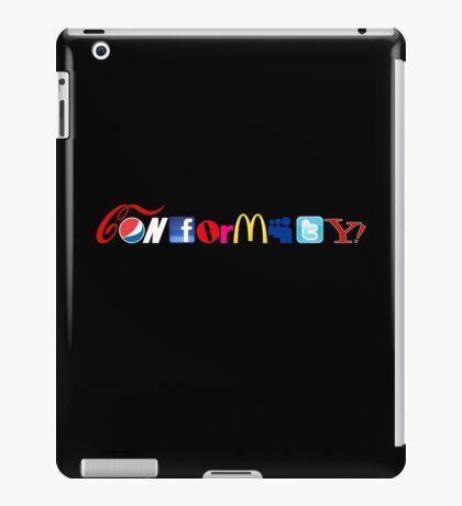 Conformity! iPad Case/Skin