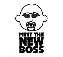 Meet The New Boss Photographic Print