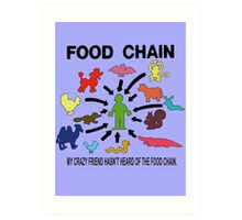 FOOD CHAIN Art Print