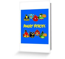 angry heroes Greeting Card