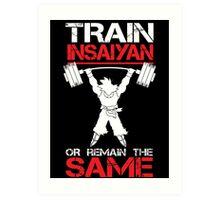 Train Insaiyan Remain Same Art Print