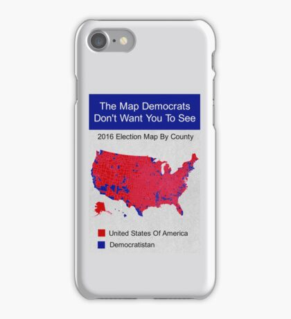 The Map Democrats Don't Want You To See iPhone Case/Skin