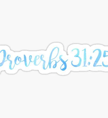 Proverbs 31:25 Sticker