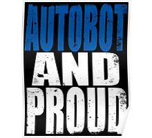 Autobot AND PROUD Poster