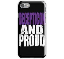 Decepticon AND PROUD iPhone Case/Skin