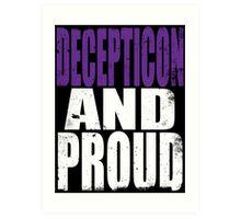 Decepticon AND PROUD Art Print