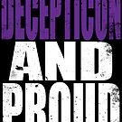 Decepticon AND PROUD by Penelope Barbalios