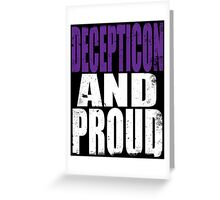 Decepticon AND PROUD Greeting Card