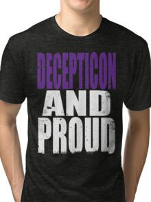 Decepticon AND PROUD Tri-blend T-Shirt