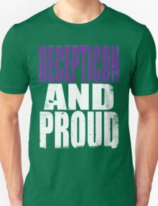 Decepticon AND PROUD Unisex T-Shirt