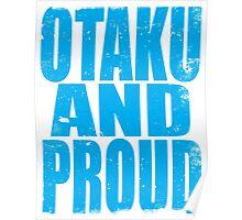 Otaku AND PROUD Poster