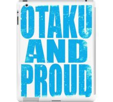 Otaku AND PROUD iPad Case/Skin