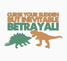 Curse your sudden but inevitable betrayal! Kids Clothes