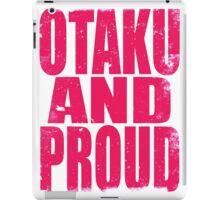 Otaku AND PROUD (PINK) iPad Case/Skin