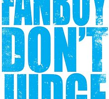 FANBOY - DON'T JUDGE (BLUE) by Penelope Barbalios