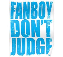 FANBOY - DON'T JUDGE (BLUE) Poster