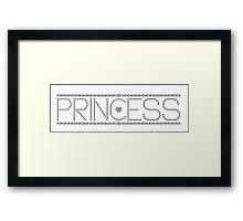 I'm a Princess Framed Print