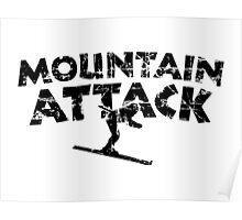 Mountain Attack Winter Sports Ski Design (Black) Poster