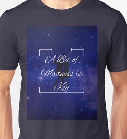 """A Bit of Madness is Key"" - La La Land Unisex T-Shirt"