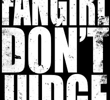 FANGIRL - DON'T JUDGE (WHITE) by Penelope Barbalios