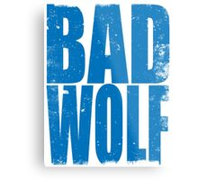BAD WOLF (BLUE) Metal Print