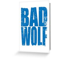 BAD WOLF (BLUE) Greeting Card