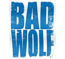 BAD WOLF (BLUE) Poster