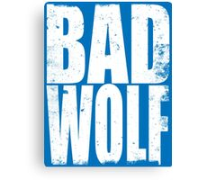 BAD WOLF (WHITE) Canvas Print