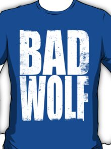 BAD WOLF (WHITE) T-Shirt