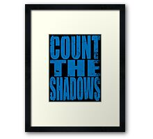 Count The Shadows (BLUE) Framed Print