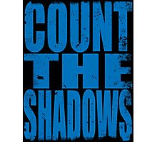 Count The Shadows (BLUE) Photographic Print
