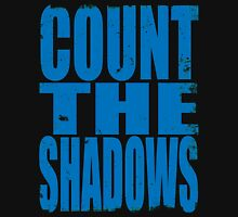 Count The Shadows (BLUE) Unisex T-Shirt