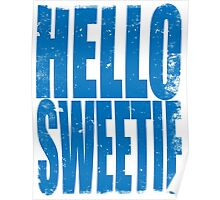 HELLO SWEETIE (BLUE) Poster