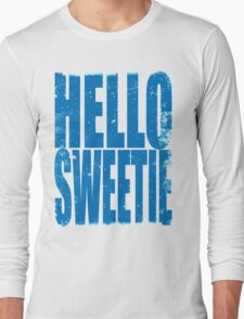 HELLO SWEETIE (BLUE) Long Sleeve T-Shirt