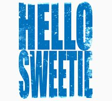 HELLO SWEETIE (BLUE) Unisex T-Shirt