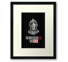 TOO MUCH EGO WILL KILL YOUR TALENT Framed Print