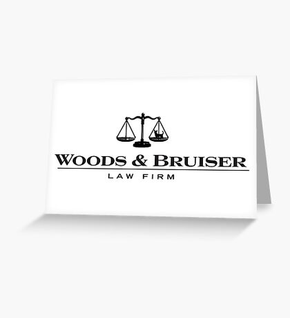 Woods and Bruiser Law Firm Greeting Card