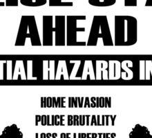 CAUTION - Police State Sticker