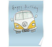 Happy Birthday VW Camper Van  Poster