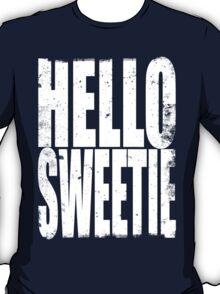 HELLO SWEETIE (WHITE) T-Shirt