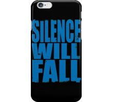 Silence Will Fall (BLUE) iPhone Case/Skin