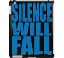 Silence Will Fall (BLUE) iPad Case/Skin