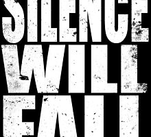 Silence Will Fall (WHITE) by Penelope Barbalios