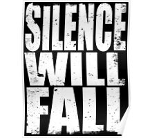 Silence Will Fall (WHITE) Poster