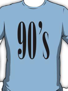 90 T-Shirt