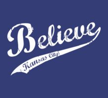 BELIEVE KC by fancitytees
