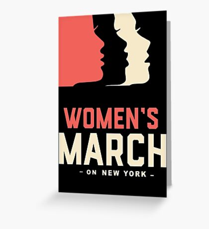 Women March On New York Greeting Card