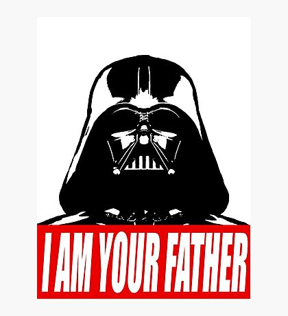 I Am Your Father - Darth Vader - Star Wars Photographic Print
