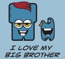 I LOVE MY BIG BROTHER One Piece - Short Sleeve